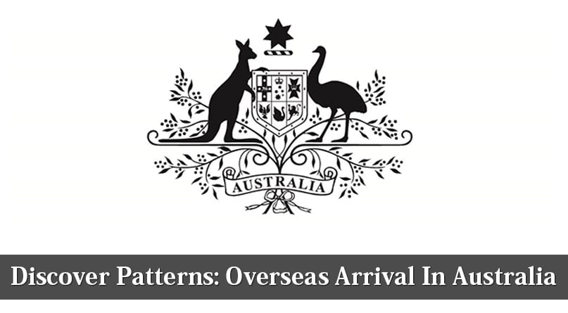 Discover Patterns Overseas Arrival In Australia