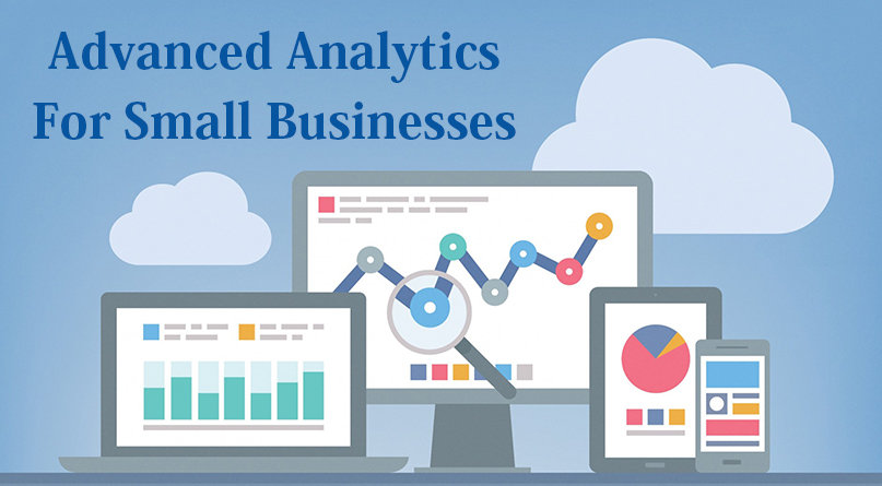 Advanced Analytics For Small Businesses