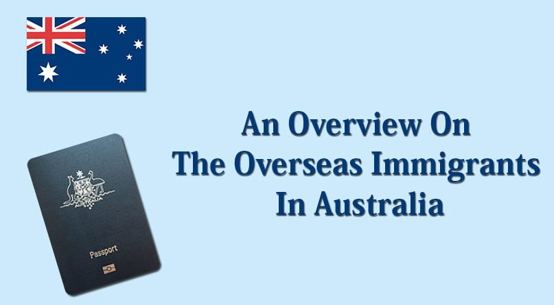An Overview On The Overseas Immigrants In Australia